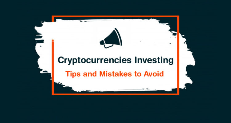 cryptocurrencies tips and mistakes to avoid