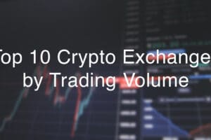 top 10 crypto exchanges by trading volume